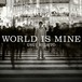 臼井嗣人 CD MAXI SINGLE【WORLD IS MINE】