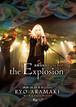 【LIVE DVD】無観客配信ワンマンライブ「the Explosion」(初回特典:ポストカード1枚封入)