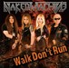 "1st Single ""Walk Don't Run"""