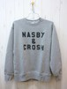 NASBY & CROSH 12.7oz Crew Sweat (ナスビー & クロッシュ 12.7オンス クルースウェット)