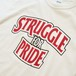 STRUGGLE FOR PRIDE BW TEE-WHITE