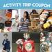 Activity Trip Coupon