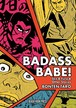 BADASS BABE! - SEX & FURY, AND OTHER STORIES. - BONTEN TARO 凡天太郎