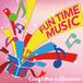 FUN TIME MUSIC
