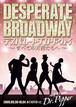 【DVD】Desperate Broadway~すべての天使たちへ~