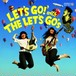 THE LET'S GO'S/LET'S GO with THE LET'S GO'S