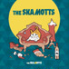 1st mini album「The SKAMOTTS」