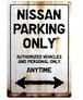 NISSAN Parking Onlyサインボード