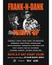 "FRANK-N-DANK ""TURN IT UP"" JAPAN TOUR 2019 (GIFU) - ADV TICKET"