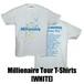 Millionare Tour T-Shirts[WHITE]