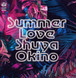 "SUMMER LOVE(THE MAN 45 EDIT) B/W SUMMER LOVE(ROOT SOUL REMIX THE MAN 45 EDIT) ""7"