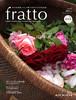 『fratto vol.7-ばら咲く庭へようこそ-』fratto編集部