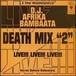 D.J. Afrika Bambaataa / Death Mix 2(CD)