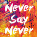 【CD】Never Say Never(サイン入り)