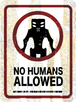 sticker NO HUMANS ALLOWED