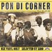 PON DI CORNER  Vol.4 | FUJIYAMA SOUND