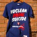 NUCLEAR EQUAL SUICIDE