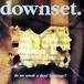 【USED】downset. / Do we speak a dead language?