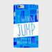 I WANNA JUMP WITH U!!!(青/iPhone6Plus・6sPlus)