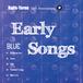 "Demo Tracks『Early Songs  ""BLUE""』"