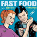 fast food / electric romance cd