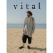 天然素材にこだわる A.F Artefact のデザイナーが手がける新ブランド【VITAL/バイタル】
