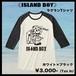 ISLAND BOY ラグランTシャツ