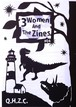 3 Women And The Zines #04