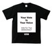 YOUR VOTE IS YOUR VOICE : 2(T-SHIRT) ブラック