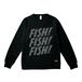 FISH! FISH! FISH! SWEAT : Black