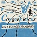 On A Voyage / Manhood - CONQUER ROCKS