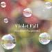 【PFCD45】Violet Fall『Seashore Fragments』