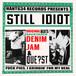 """""""STILL IDIOT""""/DENIM JAM&QUE?ST"""