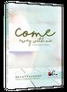 デボーションシリーズ1: Come Away with Me