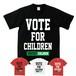 VOTE FOR CHILDREN(T-SHIRT) ブラック/ホワイト/レッド