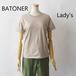 BATONER /バトナー・Pack T-Shirt Lady's
