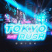 DJ BRISK - TOKYO RUSH