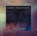 コピー:GRIEF ANATOMY / ANATOMIA