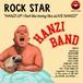 HANZI BAND 『ROCK STAR』18曲入りシングル!