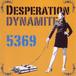 デスパレイション『DYNAMITE』CD