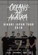 """[先行販売 8/3 大阪] Oceans Ate Alaska """"Hikari"""" JAPAN TOUR Osaka Show"""