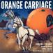 ORANGE CARRIAGE コンピレーションCD