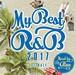 MYBEST OF R&B 2017 -1st HALF- / Mixed by DJ ATSU