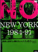 NO NEWYORK 1984-91 DVD