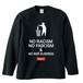 NO RACISM NO FASCISM & NO WAR BUSINESS(LONG SLEEVE) ブラック