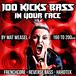 100 KICKS BASS IN YOUR FACE SAMPLE PACK by MAT WEASEL