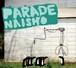 NAISHO / PARADE (HPPR041)