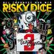 リスキーダイスRISKY DICE ALL JAPANESE DUB MIX Vol.3 「びっくりボックス3」