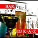 DJ K•A•Z / BAR (MIX-CDR) 女性も楽しめるお洒落なサウンド!