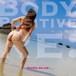 【Download ver.】Body Positive Re:【ダウンロード版】